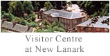 Visitor Centre at New Lanark